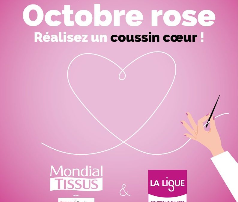 L'entreprise Mondial Tissus s'engage pour la réalisation de coussins-cœurs lors d'Octobre Rose !