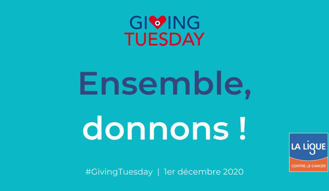 Participez au #GivingTuesday et libérez votre générosité !