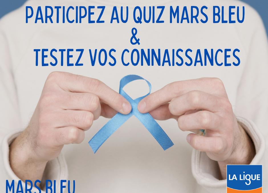 Testez vos connaissances – Quiz Mars Bleu