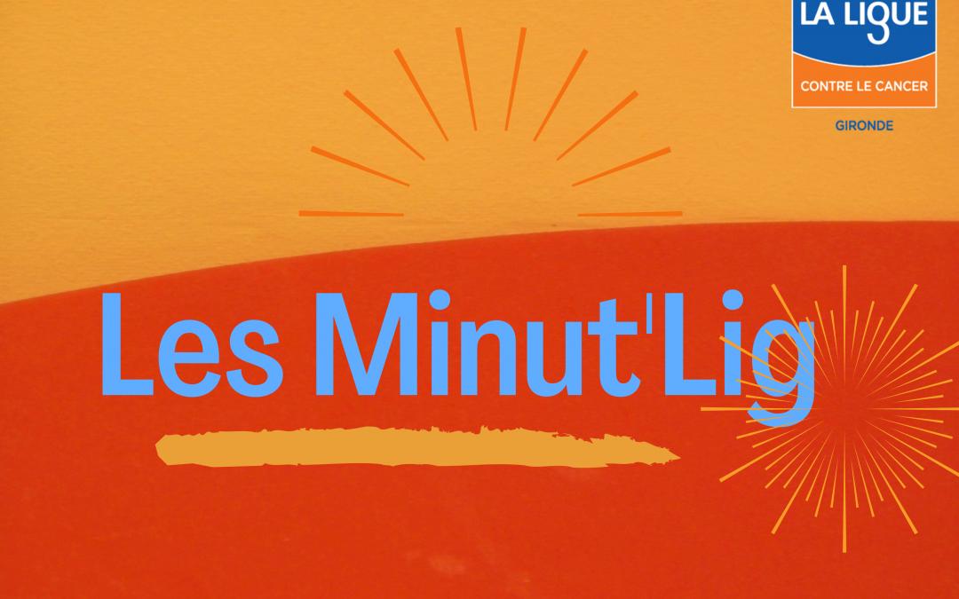 Découvrez les Minut'Lig